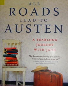 All Roads Lead to Austen, Amy Elizabeth Smith, Literary Tourism, Jane Austen