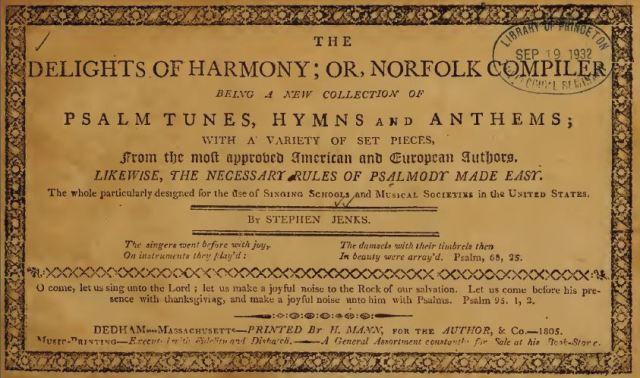 Delights of Harmony - Stephen Jenks - Psalm Tunes - Norfolk Compiler - Shape Note Singing - Sacred Harp