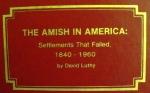Amish Settlements, California, Oregon,