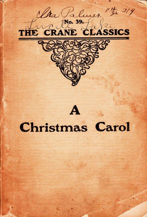 A Christmas Carol - Charles Dickens - The Crane Classics - 1908