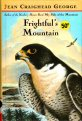Frightful's Mountain - Jean Craighead George - Falcon