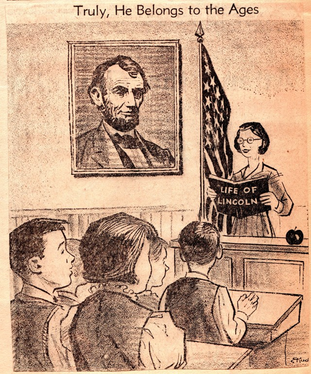 Abraham Lincoln - School Room - He, Belongs to the Ages