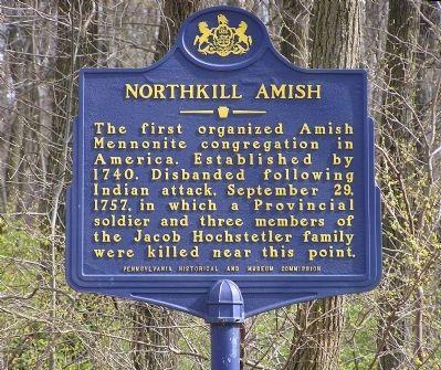 Northkill Amish Historical Marker - First Amish in America - Northkill Massacre - Hochstetler - Indian Raid