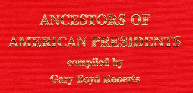 Ancestors of American Presidents by Gary Boyd Roberts - Harrison Ancestry - Pawn Stars