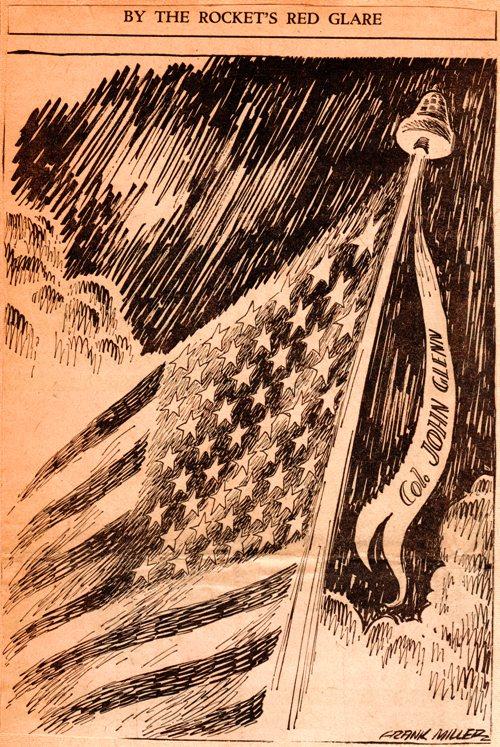 Frank Miller Cartoon - By the Rocket's Red Glare - First Orbital Flight - John Glenn - Friendship 7 - Mercury Capsule