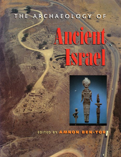 Archaeology of Ancient Israel - Amnon Ben-Tor - Archaeology - Hazor - Israel - Palestine