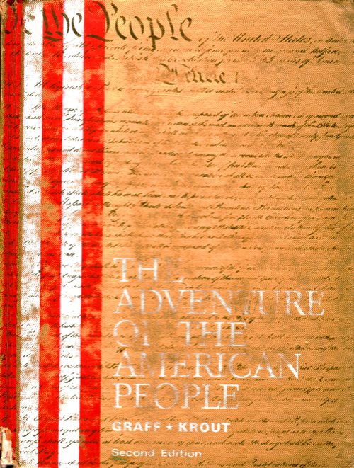 The Adventure of the American People - High School American History Text Book - History - Graff and Krout