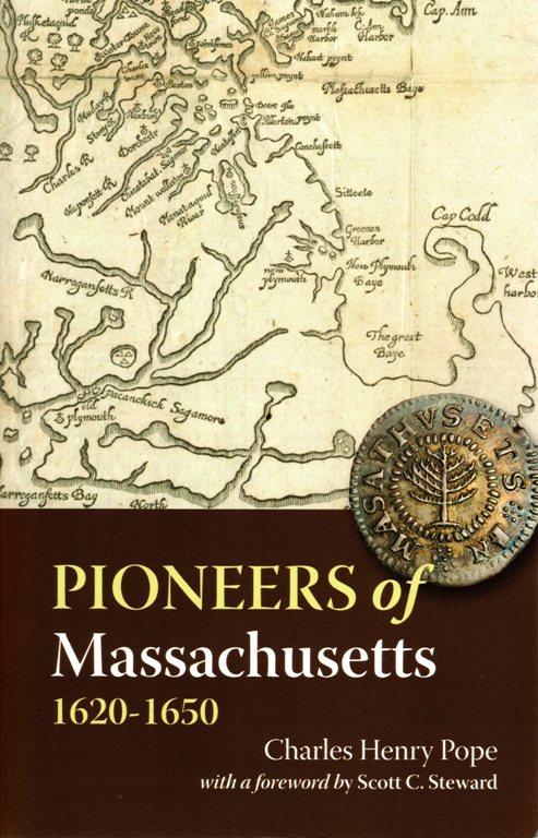 Pioneers of Massachusetts 1620-1650 - Charles Henry Pope - Ancestors - Geneaology - Pine Tree Shilling - Joseph Jenks