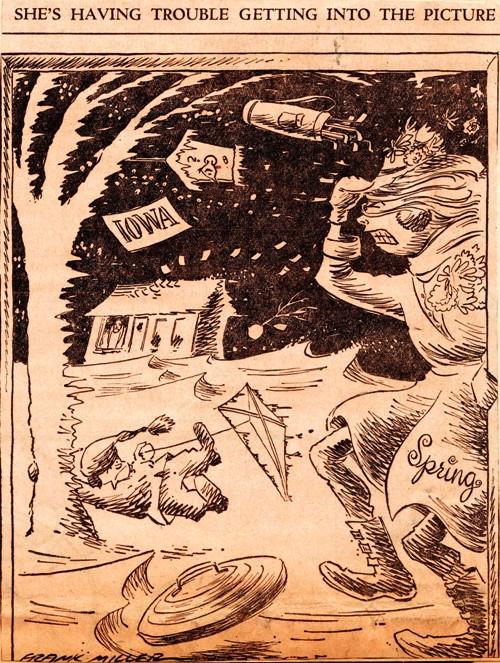 Spring in Iowa - Frank Andrea Miller - Editorial Cartoon - Iowa Spring - Des Moines Register