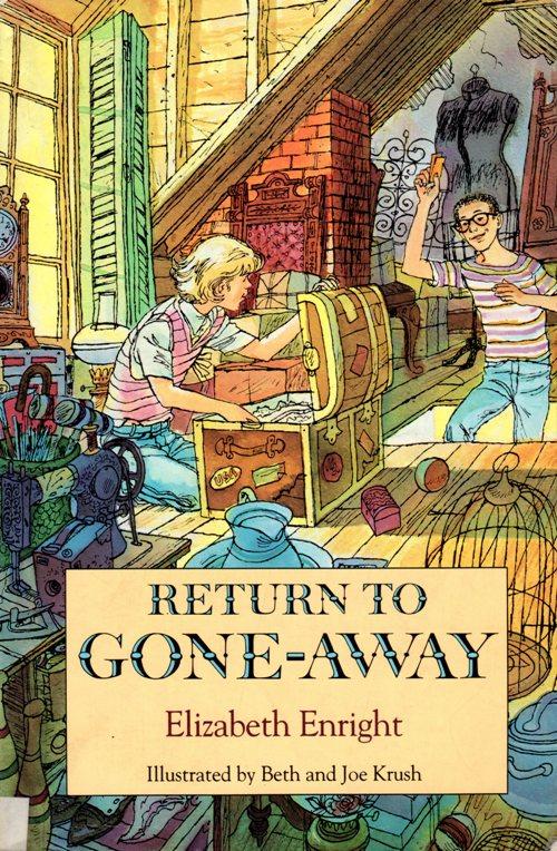 Return to Gone-Away, Elizabeth Enright, Beth and Joe Krush, Literature, Historical Fiction