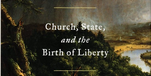 Roger Williams and the Creation of the American Soul, Church State and the Birth of Liberty, John M. Barry, Colonial, Rhode Island