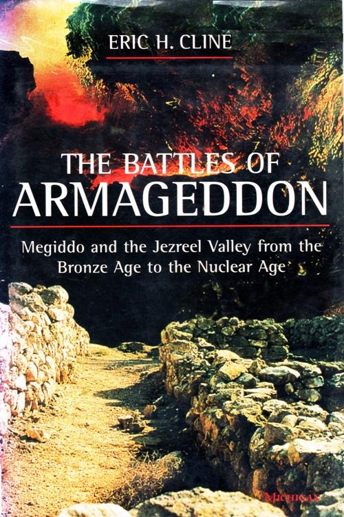 The Battles of Armageddon, Megiddo, Jezreel Valley, Eric H. Cline