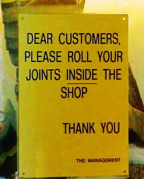 Roll Your Joints inside the shop, humorous signs, Amsterdam, Coffee shop