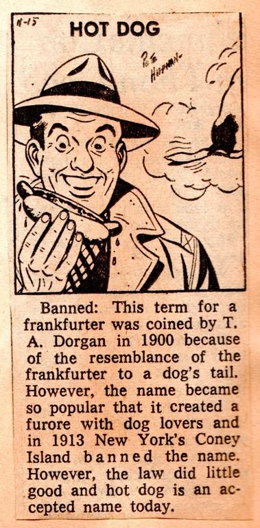 Hot dog banned, T. A. Dorgan, Frankfurter, Coney Island