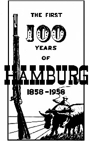 Hamburg Iowa Centennial, 100 Years of Hamburg