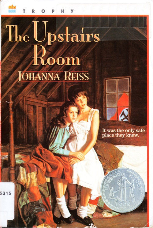 The Upstairs Room, Johanna Reiss, Newbery Honor Book, Historical Fiction, Hiding Place