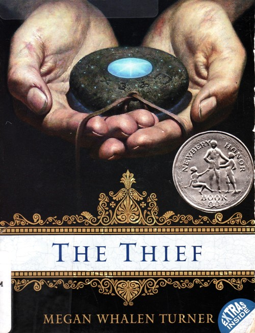 The Thief, Megan Whalen Turner, Newbery Honor Book