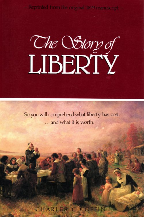 The Story of Liberty, Charles C. Coffin, Magna Carta, Pilgrims, Liberty