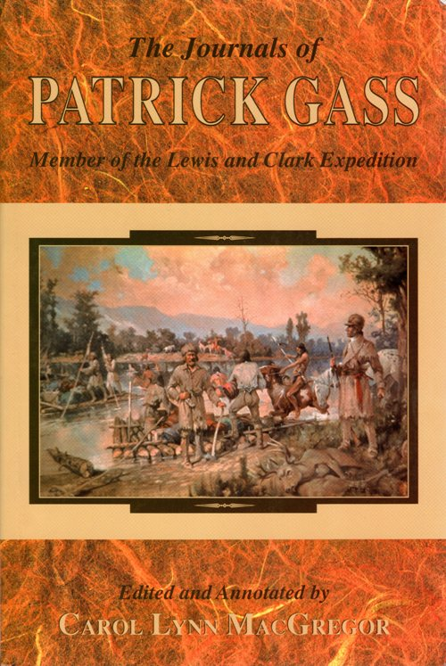 Patrick Gass, Lewis and Clark Expedition, Carol Lynn MacGregor, Journals