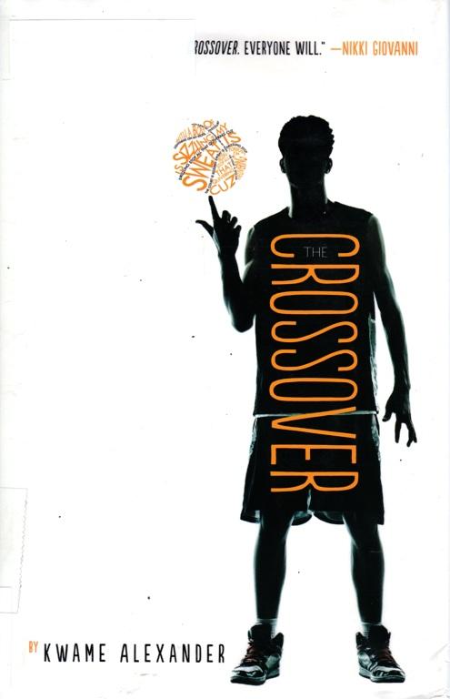 The Crossover, Kwame Alexander, Newbery Medal Winner, Books