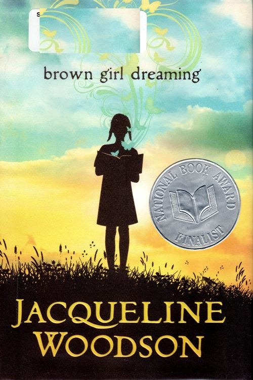Brown Girl Dreaming, Jacqueline Woodson, Newbery Honor Book, 2015 Newbery Awards
