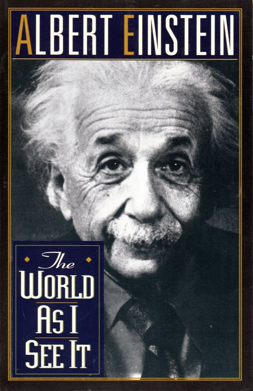 Albert Einstein, The World as I See It, Pi Day, March 14