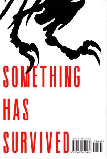 Something has survived, the lost world, Michael Crichton, Dinosaur Movie, Jurassic World