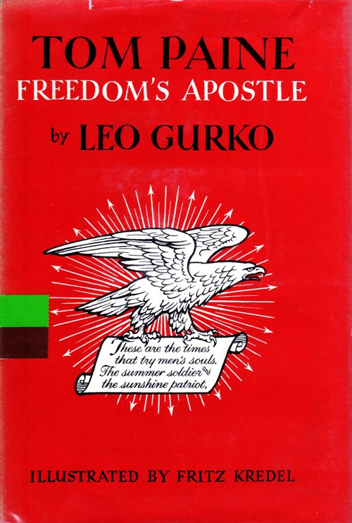 Tom Paine, Freedom's Apostle, Leo Gurko, Newbery Honor Book