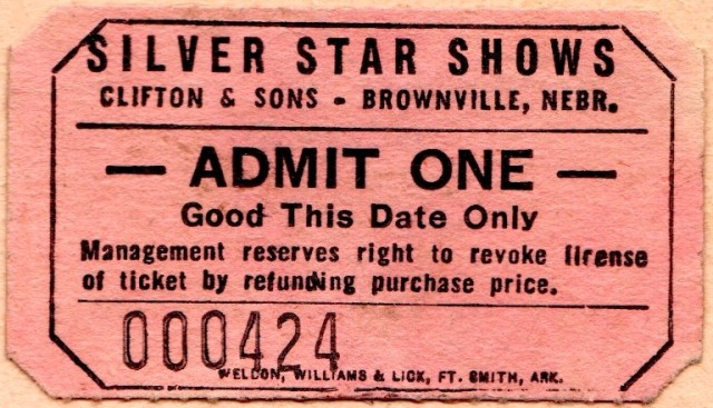 Silver Star Shows, Clifton and Sons, Brownville, Nebraska, Carnival, Admit One