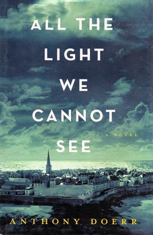 All The Light We Cannot See, Anthony Doerr, Pulitzer Prize for Fiction, 2015 Pulitzer
