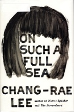 On Such A Full Sea, Chang-Rae Lee, Pulitzer