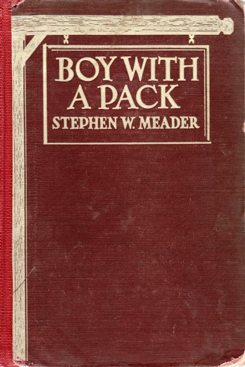Stephen W. Meader, Boy With A Pack, Newbery Honor Book, Newbery Challenge