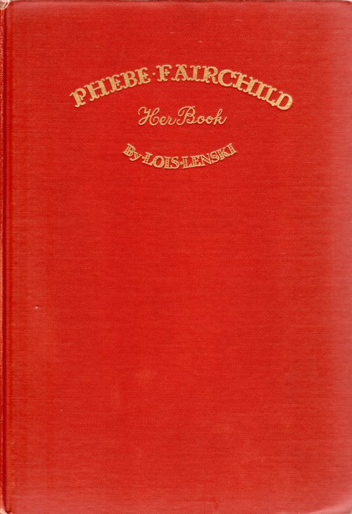 Phebe Fairchild Her Book, Lois Lenski, Newbery Challenge, Newbery Book, Literature