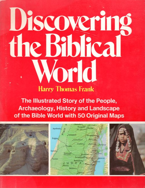 Discovering the Biblical World, Harry Thomas Frank, Research Reading