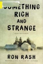 Something Rich and Strange, Ron Rash, Pulitzer, Short Stories
