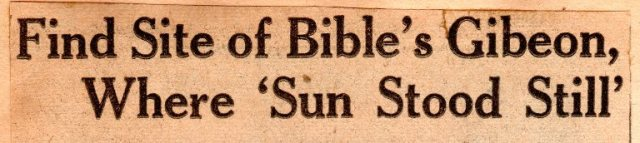 Gibeon, Sun Stood Still, James B. Pritchard, Archaeology, Dig