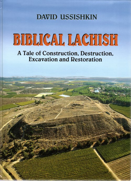 Biblical Lachish, David Ussushkin, Lachish, Dig, Archaeology