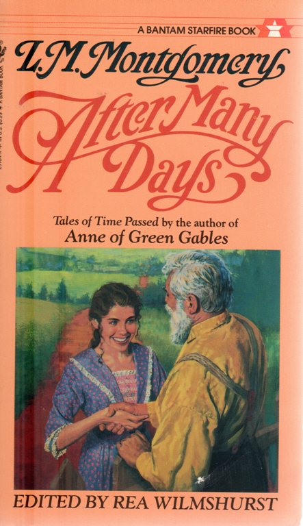 L. M. Montgomery, After Many Days, Anne of Greene Gables