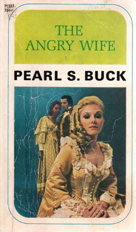 The Angry Wife, Pearl S. Buck, John Sedges