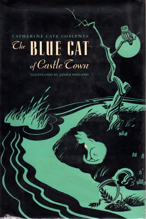 The Blue Cat of Castle Town, Catherine Cate Coblentz, Janice Holland, Newbery Challenge