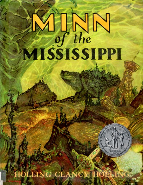 Minn of the Mississippi, Holling Clancy Holling, Newbery Honor book, Snapping Turtle