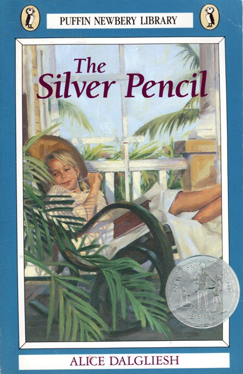 The Silver Pencil, Alice Dalgliesh, Puffin Newbery, Newbery Honor Book, Literature