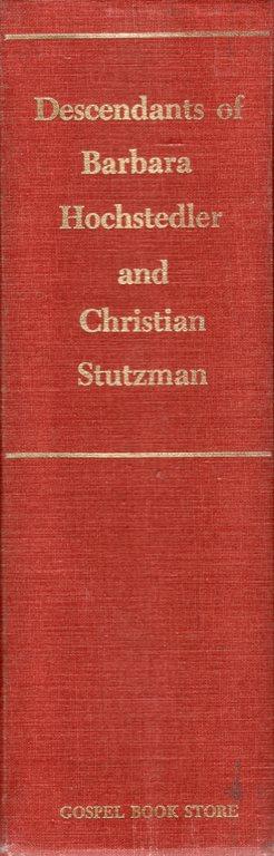 Barbara Hochstedler, Christian Stutzman, Amish Genealogy, Harvey Hostetler, Genealogy