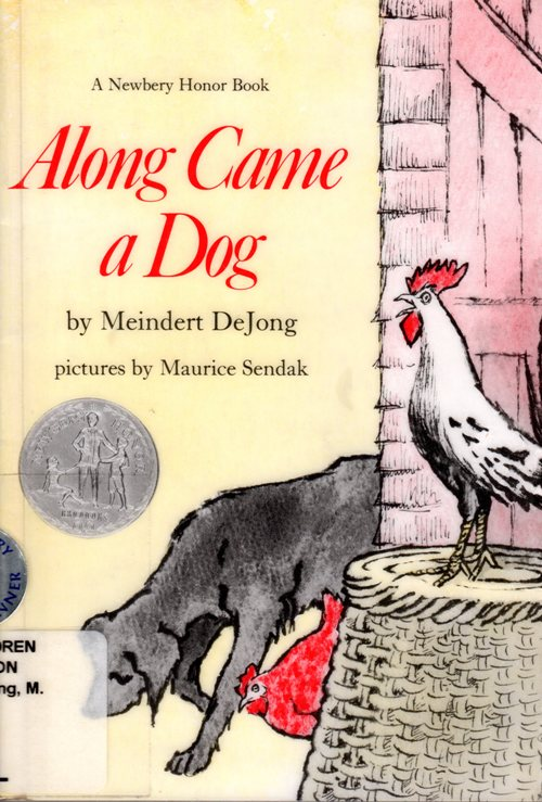 Along Came a Dog, Newbery Honor Book, Meindert DeJong, Maurice Sendak.