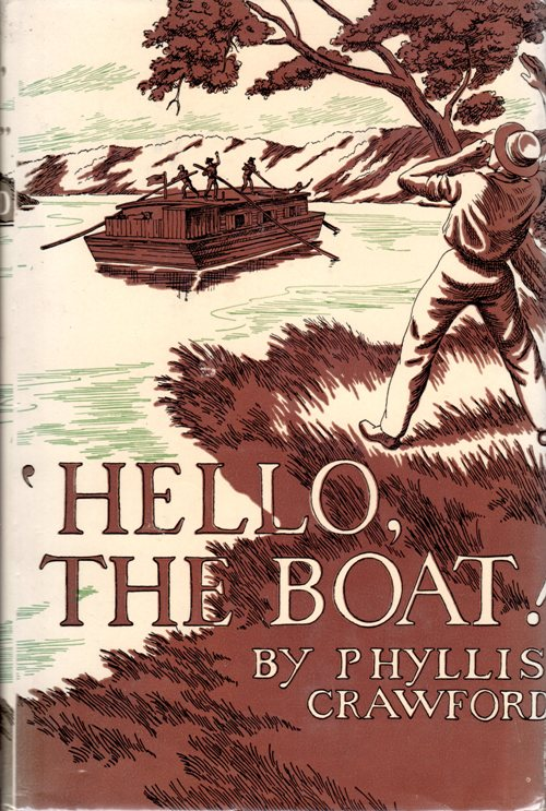 Hello The Boat, newbery honor book, Reading, Phyllis Crawford, Ohio River, Historical Fiction