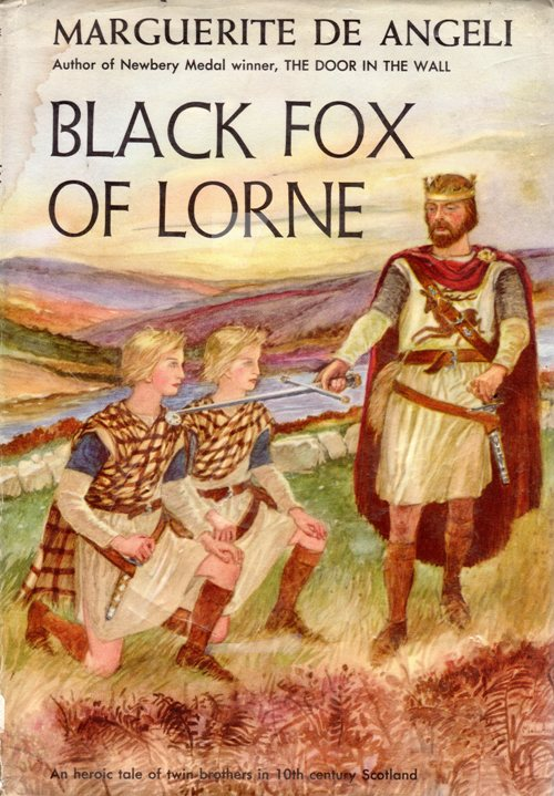 Black Fox of Lorne, Scotland, Historical Fiction, Marguerite de Angeli, Newbery Honor Book