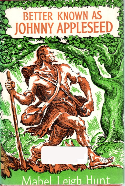 Better Known as Johnny Appleseed, Mabel Leigh Hunt, Newbery Honor Book, Newbery, Fronteir LIfe, Indiana