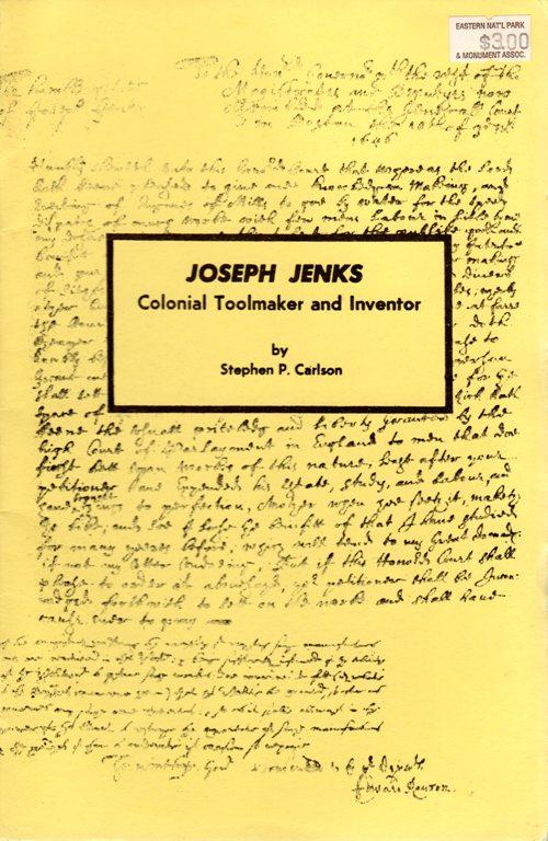Colonial Toolmaker and Inventor, Stephen P. Carlson, Joseph Jenks, Saugus Iron Works