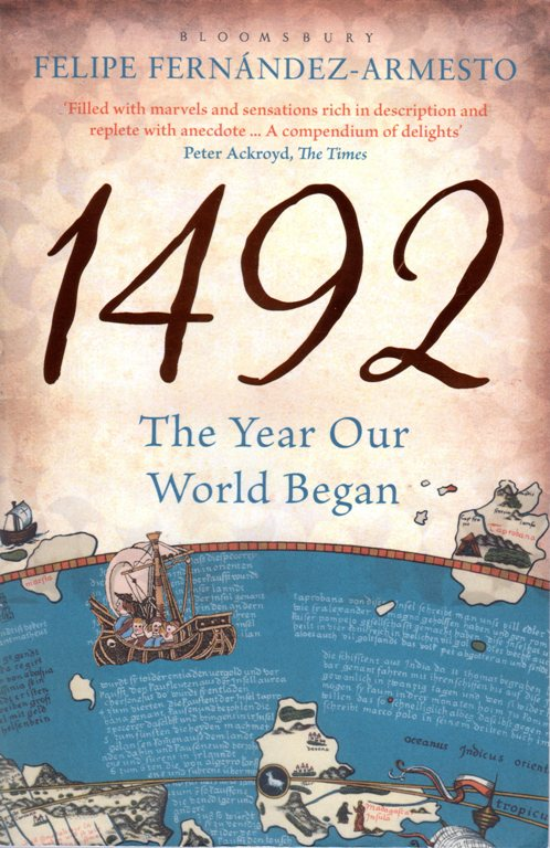 1492 The Year ouf World Began, Felipe Fernandez-Armesto, History, Exploration, Books