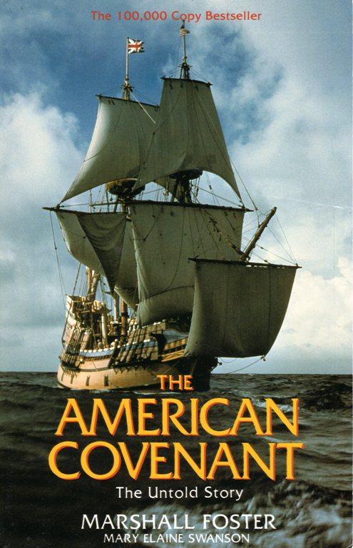 The American Covenant, Marshall Foster, Mayflower, Pilgrims, Religion, Roger Williams